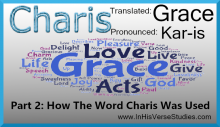 How Charis Was Used In Scripture