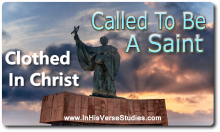 Clothed in Christ - Called to be a Saint