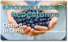 God's Kindness Leads to Repentance